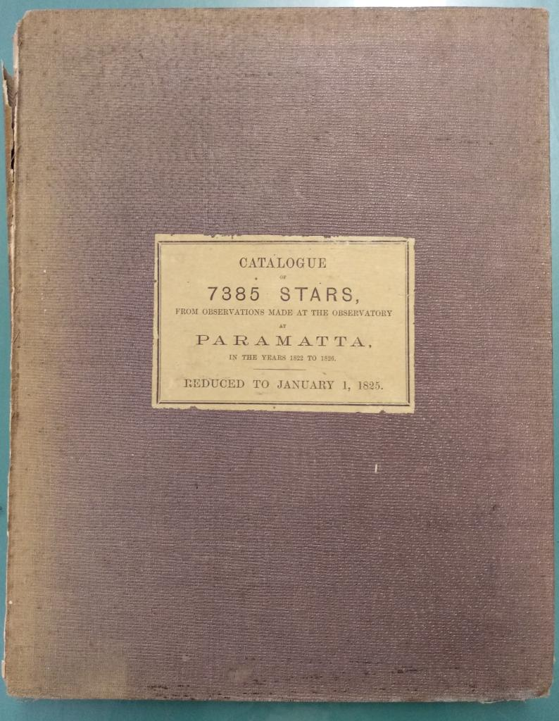 A catalogue of 7385 stars: founded by Lt. Gen. Sir Thomas Brisbane: Author Richardson, William, fl.1829-1835